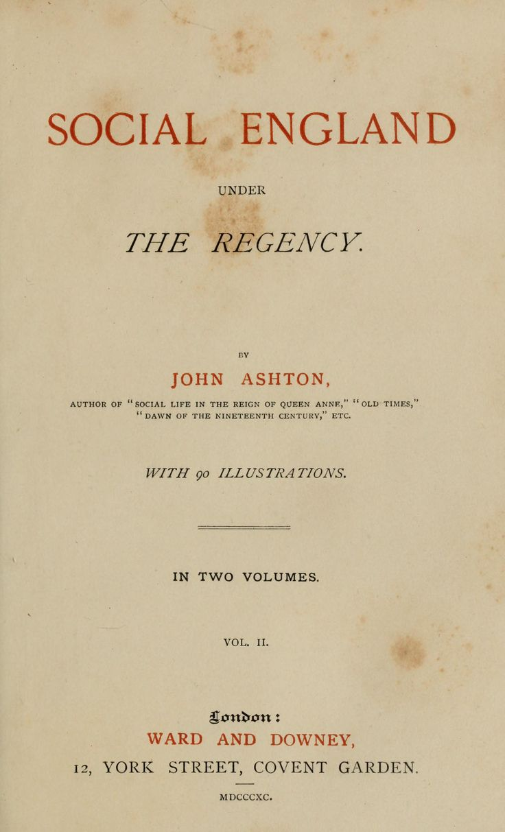 Social England under the Regency by John Ashton, Volume II