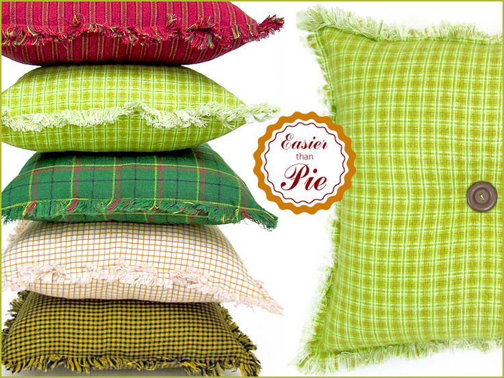 Rag Edge Pillows are made from flannel. Couldn't be easier. Reclaim a pillow form from a pillow you never use.