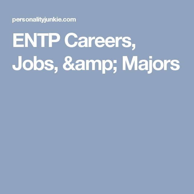 ENTP Careers, Jobs, & Majors