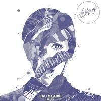 Autograf - Metaphysical (Eau Claire Remix) by Eau Claire on SoundCloud