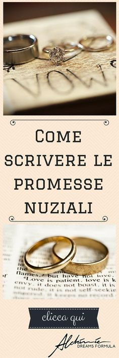 Come scrivere le promesse per il vostro matrimonio