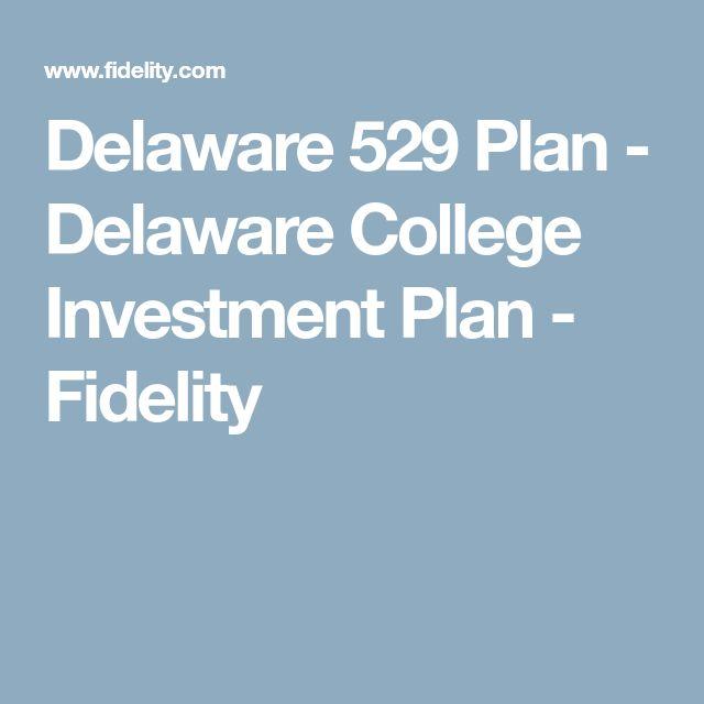 Delaware 529 Plan - Delaware College Investment Plan - Fidelity