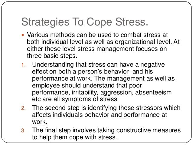 coping with stress in an organization The examples of theresa and david illustrate two different approaches for dealing with stress at work  stress and organizational behavior  institute for.