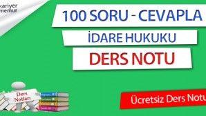 100 Soru ve Cevapla İdare Hukuku Ders Notu