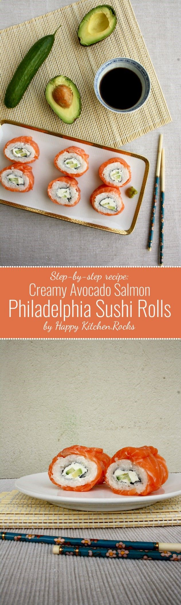 Creamy Avocado Salmon Philadelphia Sushi Rolls: A step-by-step recipe of the most popular sushi rolls with salmon, avocado and cream cheese. The best you can do with only 6 ingredients! (Homemade Cheese Rolls)