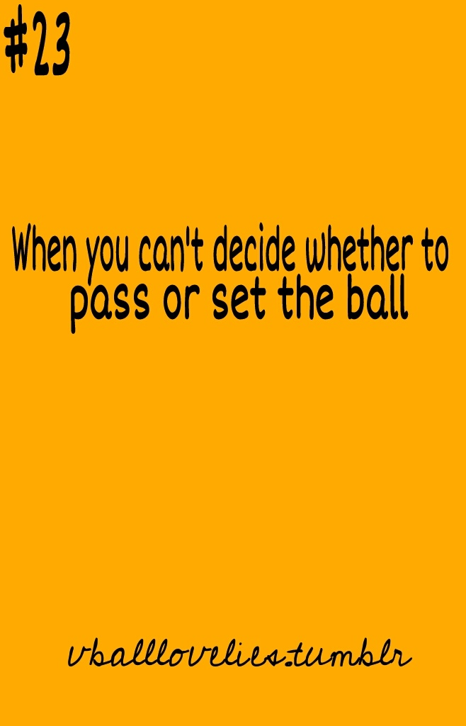 Love setting best part of the game love it so much want to be a setter in high school/college middle-no outside-yes setter-ABSOLUTELY