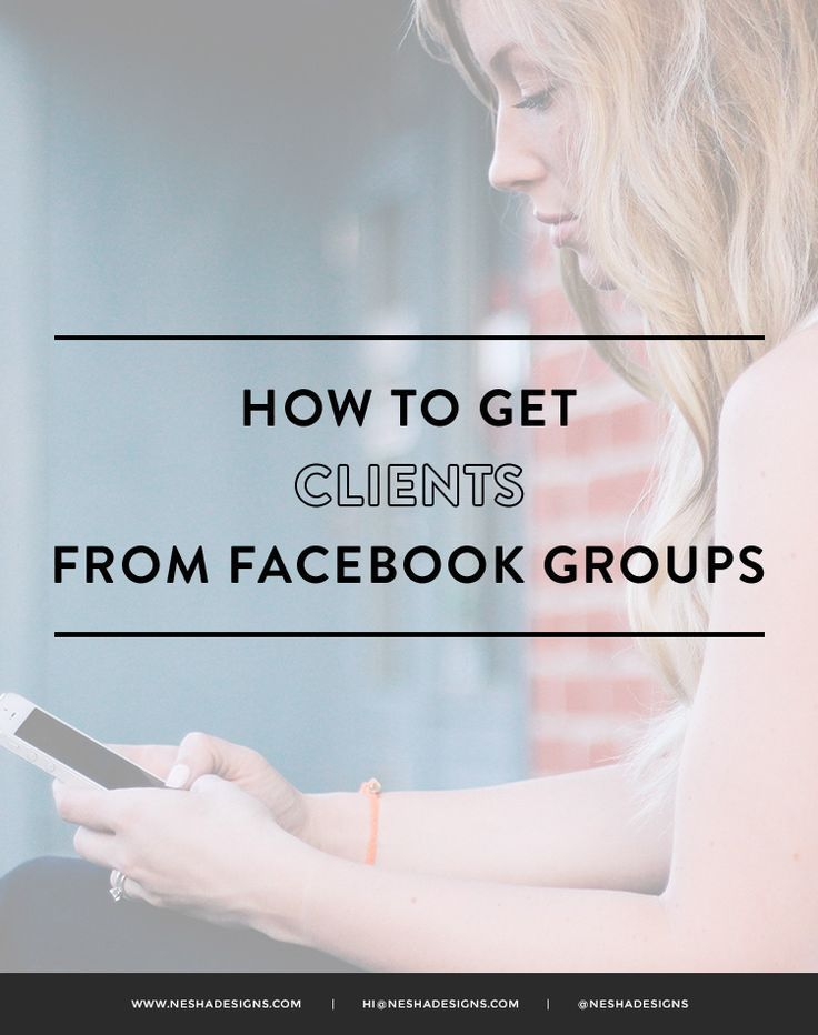 How to get clients from Facebook groups http://neshadesigns.com/how-to-get-clients-from-facebook-groups/?utm_content=bufferee64a&utm_medium=social&utm_source=pinterest.com&utm_campaign=buffer#comment-2798
