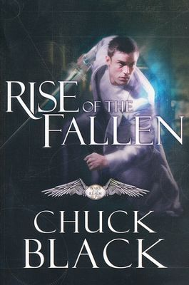 #2: Rise of the Fallen  -     By: Chuck Black