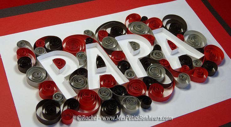 bricolage cadeau fete des peres papa mot en quilling