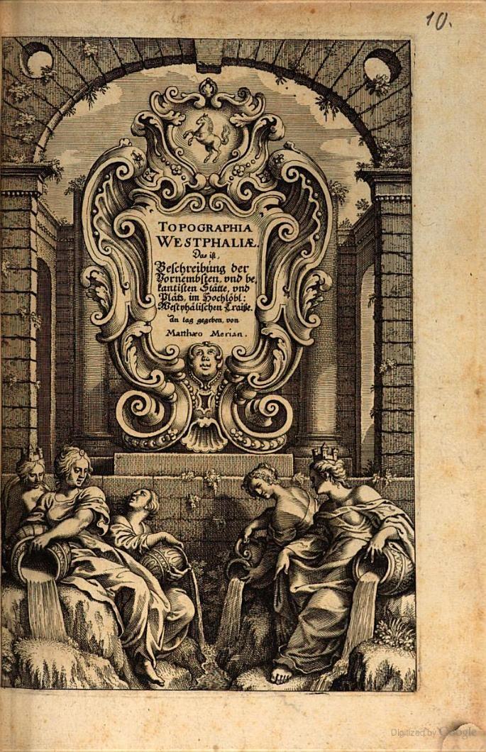Topographia Westphaliae. Das ist, Beschreibung der Vornembsten, und ... - Martin Zeiller, Matthaeus Merian (der Ältere) - Google Books
