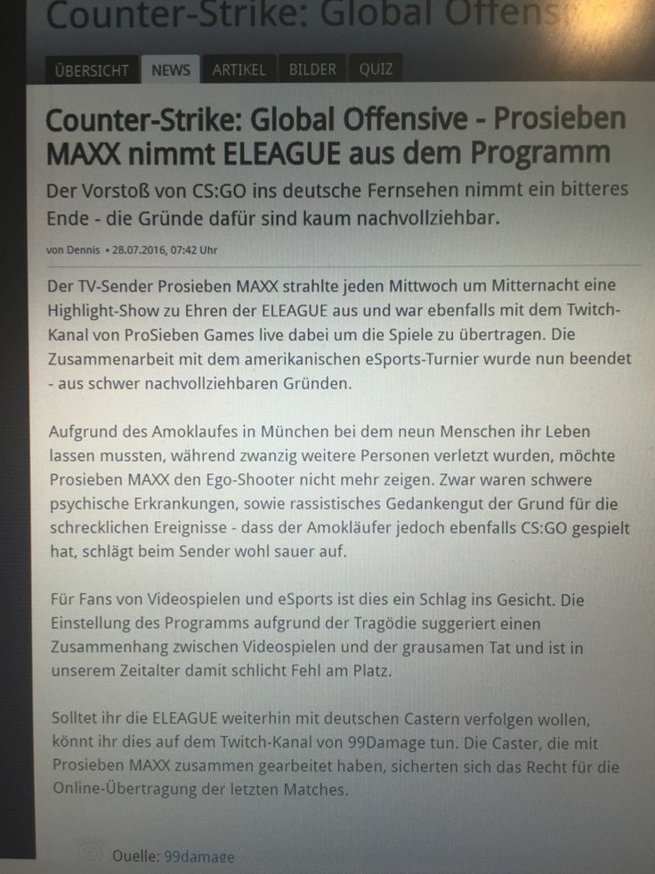 German TV broadcaster Prosieben Maxx cancelled the CS:GO Esports broadcast because the shooter of the attacks in Munich played CS:GO...
