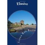 Elusive (Paperback)By Linda Rae Blair