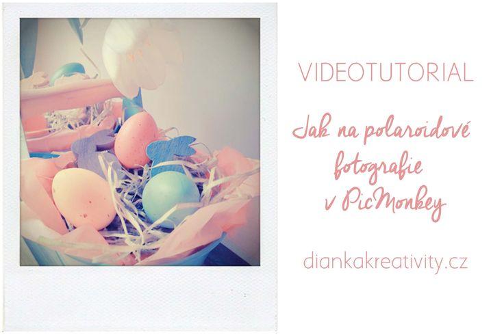 VIDEONÁVOD: Jak na polaroidové fotky v PicMonkey