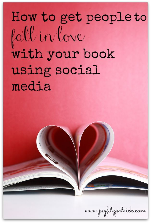 How to get people to fall in love with your book using social media