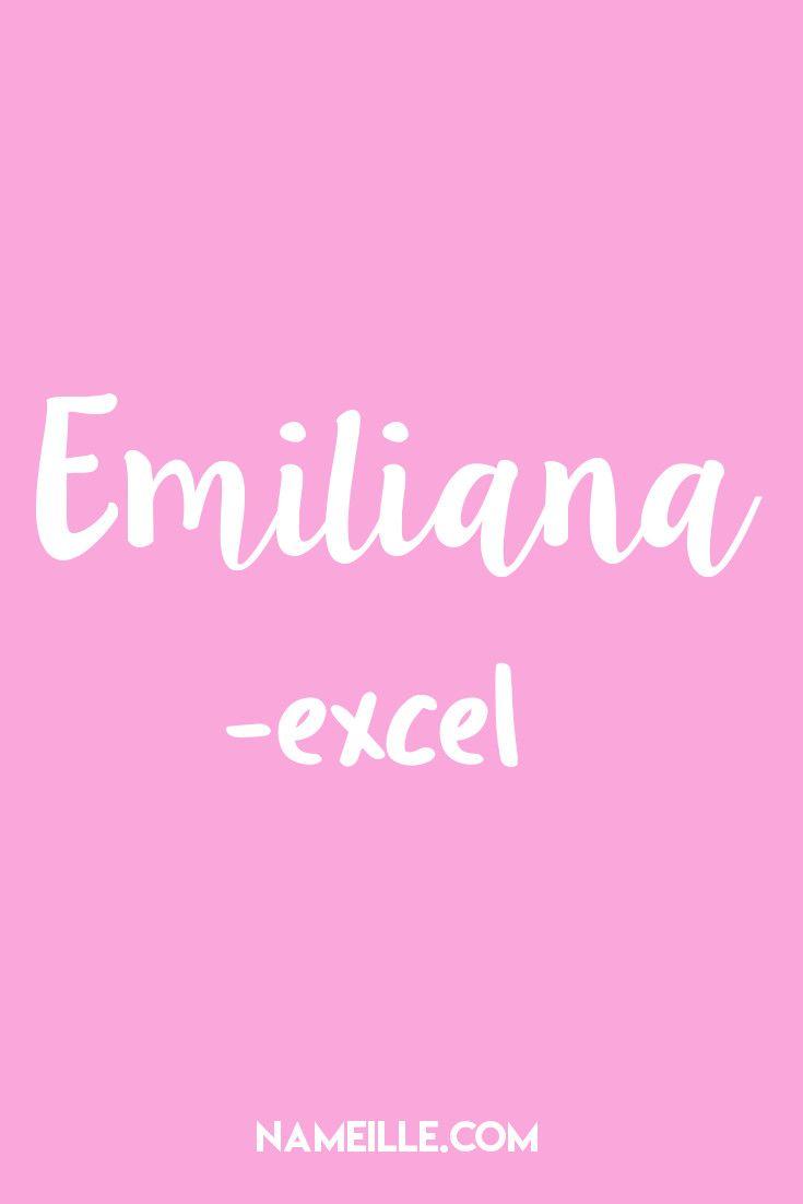 50 Beautiful Italian Baby Names for Girls I Emiliana I Nameille.com