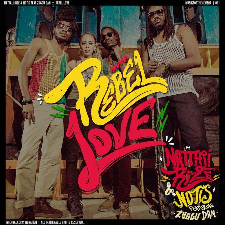 """NATTALI RIZE & NOTIS Releases """"Rebel Love"""""""