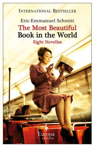The Most Beautiful Book in the World - Eric-Emmanuel Schmitt (Cover design: Emanuele Ragnisco)