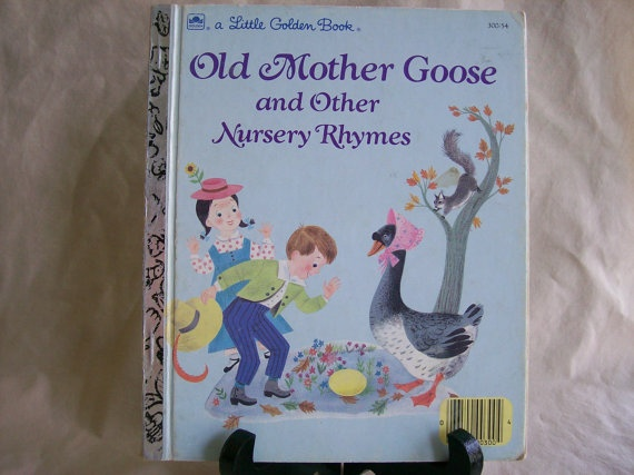 Little Golden Book Old Mother Goose And Other Nursery Rhymes 1988
