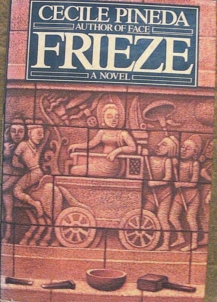 Frieze, Cecile Pineda,1st edition Viking hardcover 1987 historical fiction,