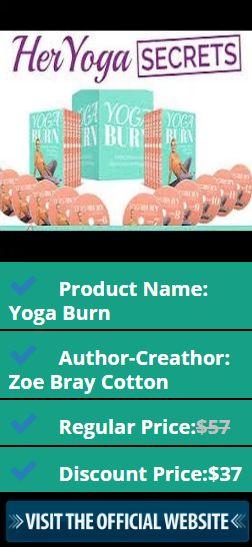 Product Name: Yoga Burn Author-Creathor: Zoe Bray Cotton Regular Price:$57 Discount Price:$37