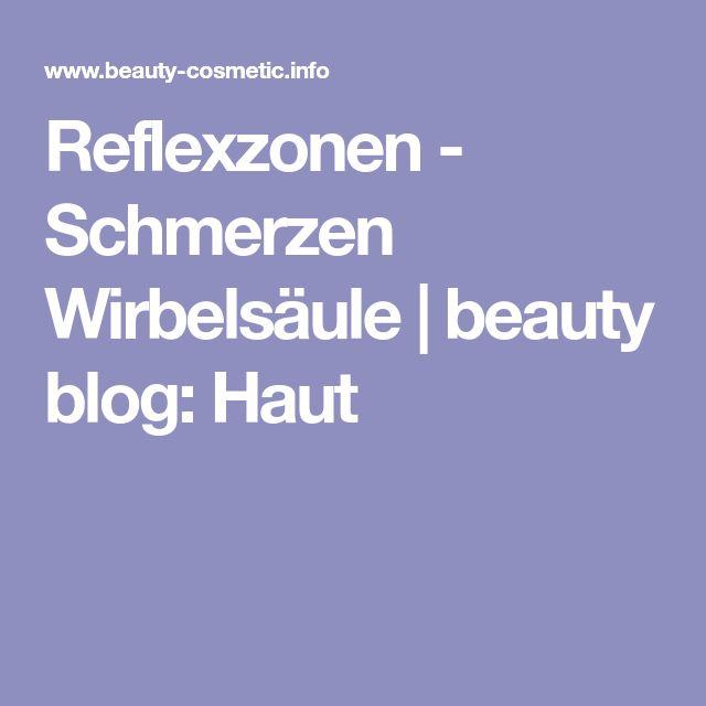 Reflexzonen - Schmerzen Wirbelsäule | beauty blog: Haut