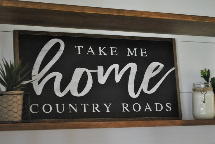TAKE ME HOME country roads 1'X2' | farmhouse inspired wall decor | distressed painted framed wooden sign | rustic home art by ThePeddlersShed on Etsy