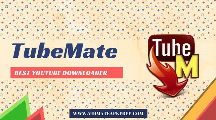 TubeMate YouTube Downloader VidMate alternative in 2020