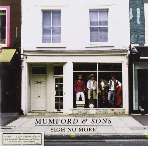 Sigh No More ~ Mumford & Sons, http://www.amazon.co.uk/dp/B002PHYNRM/ref=cm_sw_r_pi_dp_dDoNrb0T7M467