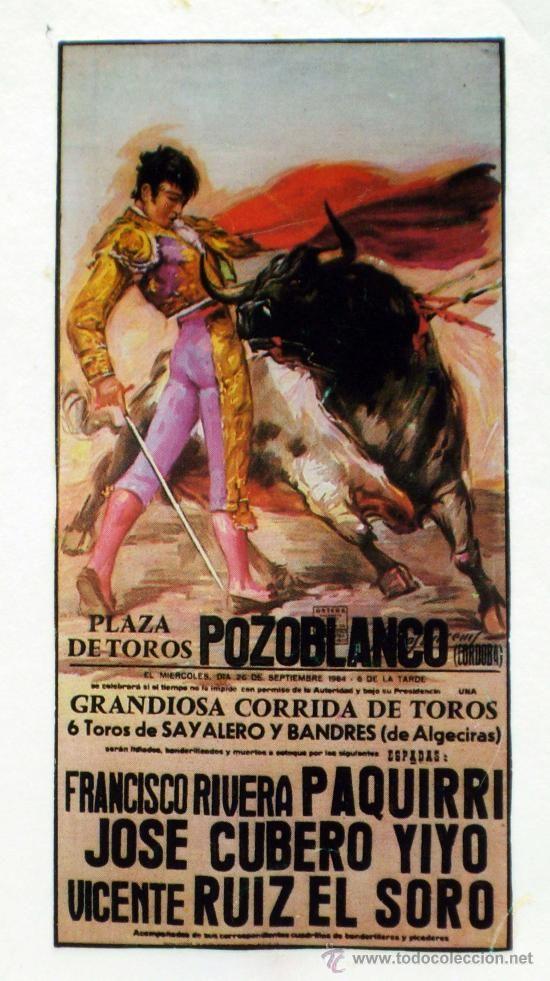 cartel Pozoblanco Corrida toros donde murió Paquirri 1984 - la corrida fatal de mi torero preferido