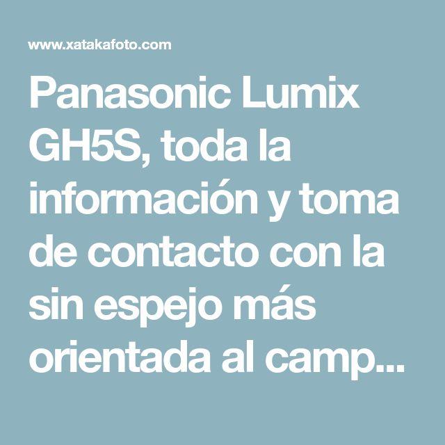Panasonic Lumix GH5S, toda la información y toma de contacto con la sin espejo más orientada al campo del vídeo profesional