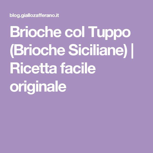 Brioche col Tuppo (Brioche Siciliane)   Ricetta facile originale