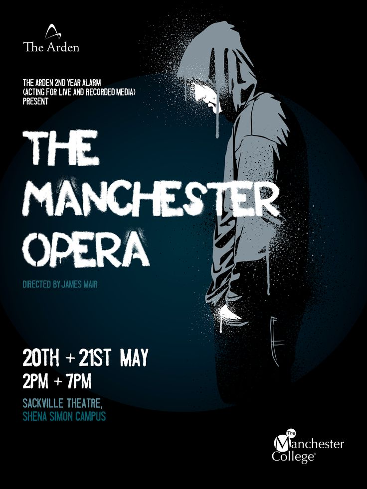 Poster for 'The Manchester Opera', performed by The Arden School of Theatre.  Designed by Sarah Cleworth