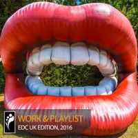 Work & Playlist: EDC UK 2016 Edition by Insomniac Events on SoundCloud