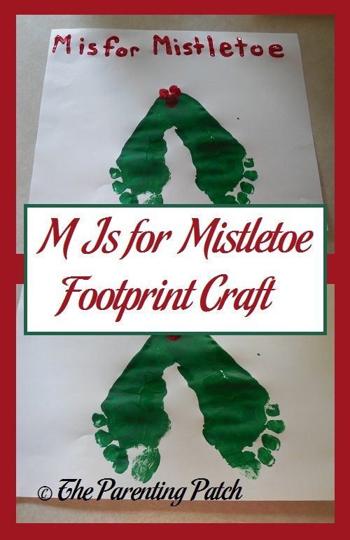 M is for mistletoe! Make a letter M mistletoe craft with footprints and fingerprints using nontoxic paint for Christmas.