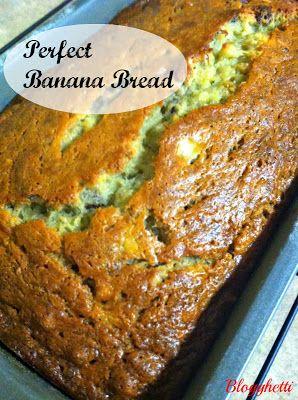 Blogghetti: Perfect Banana Bread
