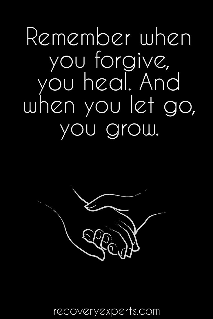 Addiction Recovery Quote: Remember when you forgive you heal. And when you let go you grow.  Call us now! (844) 630-6741