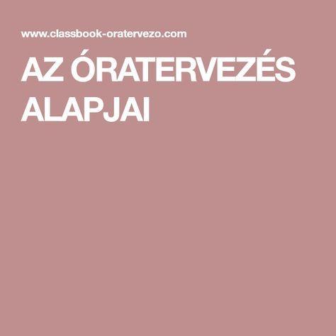 AZ ÓRATERVEZÉS ALAPJAI