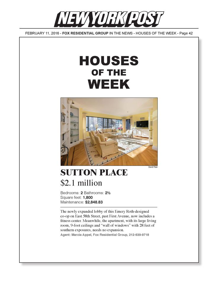 Houses of the week: Sutton Place for $2.1 Million Agent: Marcia Appel: 212-639-9718. 425 East 58th Street - The Sovereign, one of the most renowned post-war cooperatives offering luxury services from its extensive staff was designed by Emery Roth and Sons. There are two apartments per floor and the newly renovated expanded lobby includes the fitness center. The buildings' garage offers 24-hour valet service. Private storage is available and pets are welcome. Featured by #NewYorkPost