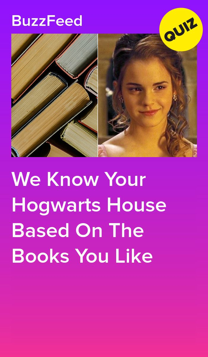 We Know Your Hogwarts House Based On The Books You Like Hogwarts Quiz Personality Quizzes Buzzfeed Harry Potter Quizzes