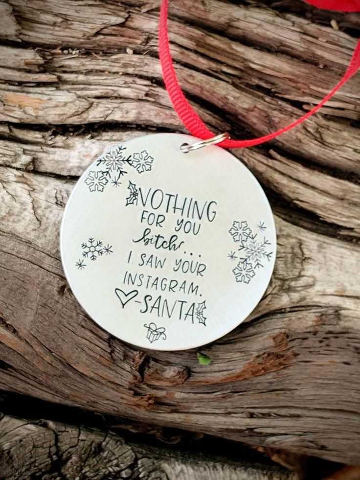 Funny stamped Christmas ornament. Sarcastic tree ornament