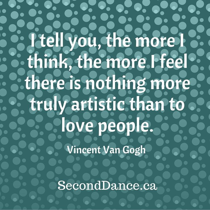 I tell you, the more I think, the more I feel there is nothing more truly artistic than to love people. – Vincent Van Gogh #bride #bridal #wedding #weddingdress #bridalgown #weddinggown #GTA #Niagara #Toronto #Hamilton #Buffalo #NewYork #WesternNewYork #Kitchener #Waterloo #engagement #fiancee #proposal #weddingtrends #DIY #budget
