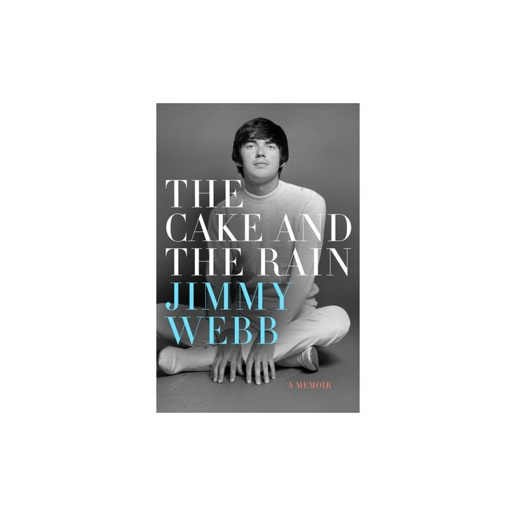Cake and the Rain (Hardcover) (Jimmy Webb)