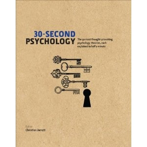 30-Second Psychology: The 50 Most Thought-provoking Psychology Theories, Each Explained in Half a Minute