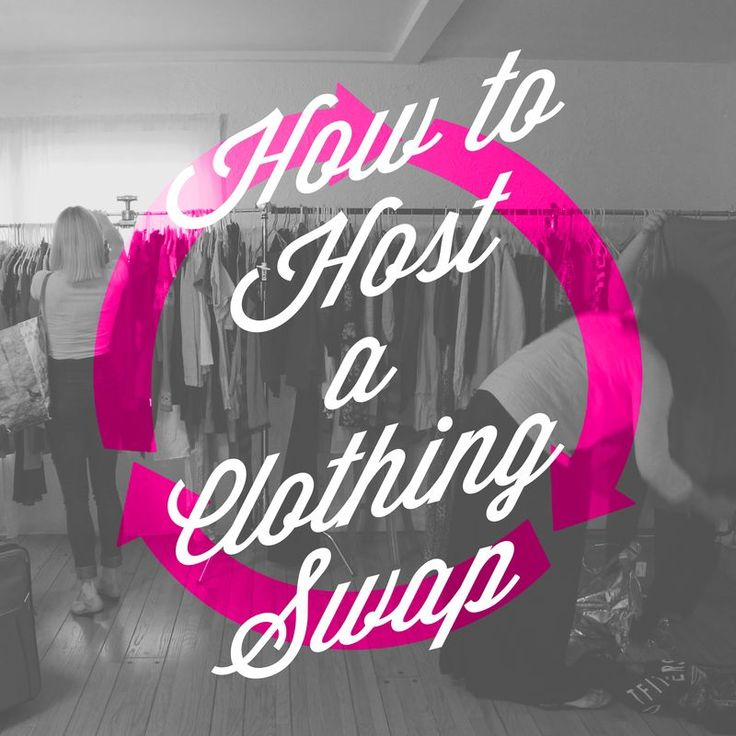Get the girls together and host a clothing swap! It's super fun and we'll show you just how to do it!