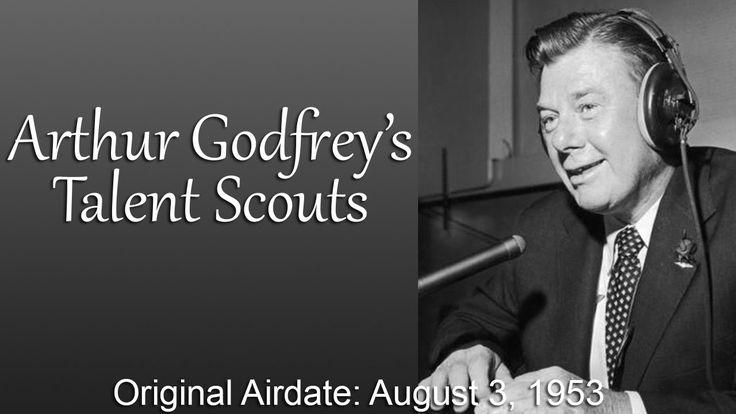 Arthur Godfreys Talent Scout- August 3 1953