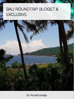 TRAVEL GUIDE - 'Bali Roundtrip Budget and Exclusive' by @villasinarcinta https://www.favoroute.com/favoroute/664?page=1