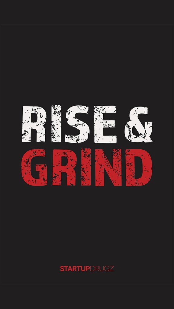 Rise And Grind Wallpaper Iphone Love In 2019 Nike