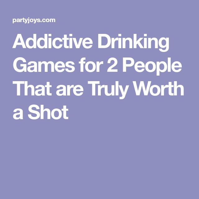 Addictive Drinking Games for 2 People That are Truly Worth a Shot