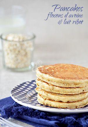 Pancakes aux flocons d'avoine & lait ribot -