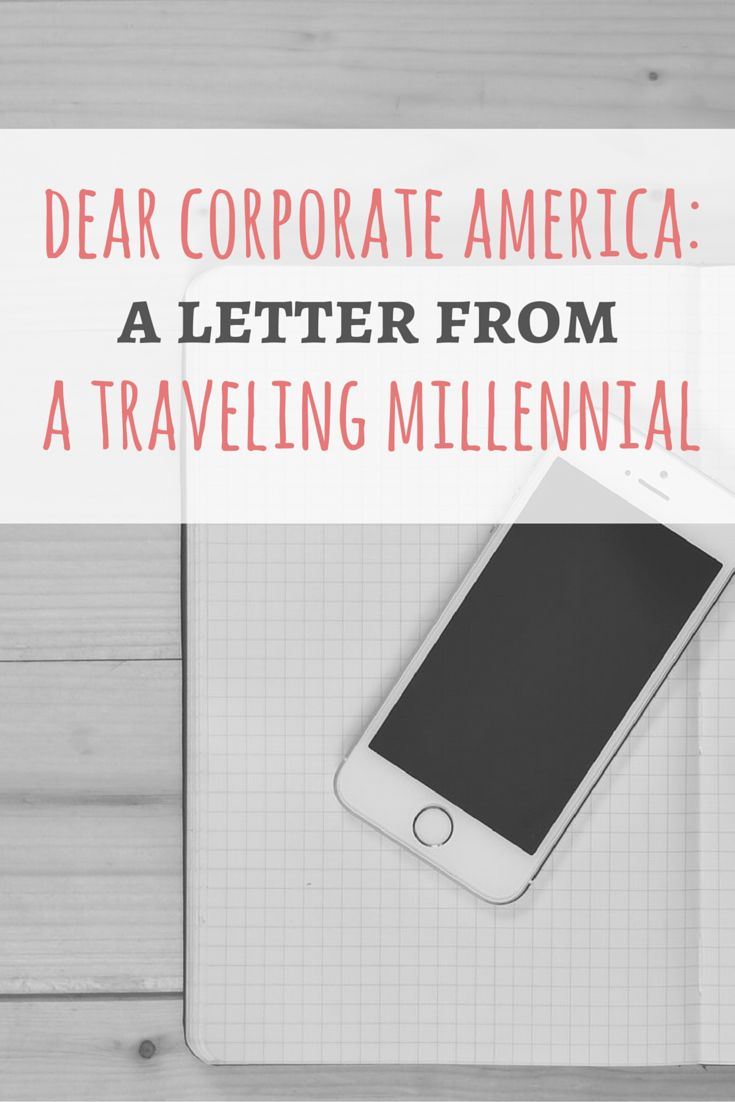 An open letter to corporate America about why young American travelers are frustrated with the work system. Read it in full on Passport & Plates!